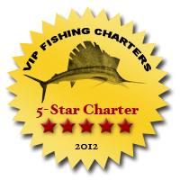 VIP Fishing Charters 5 Star Charter